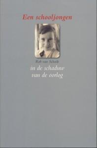 Rob van Schaik Een schooljongen in de schaduw van de oorlog